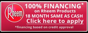 100% Financing on Rheem Products